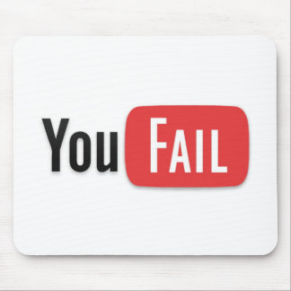 YouFail Mouse Pad
