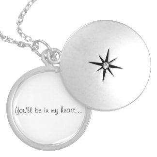 """You'll Be In My Heart"" Locket"