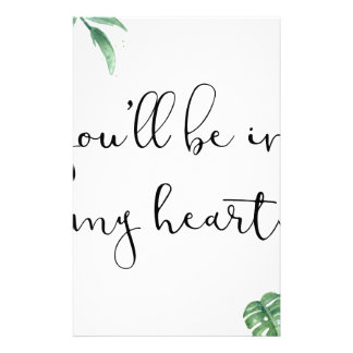 You'll be in my Heart Stationery