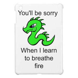 Youll be sorry - baby dragon case for the iPad mini