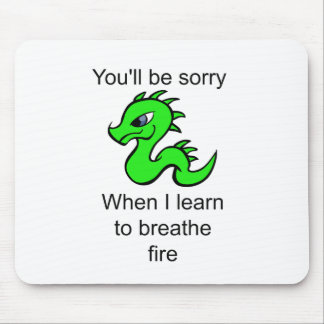 Youll be sorry - baby dragon mouse pad