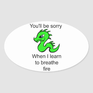Youll be sorry - baby dragon oval sticker