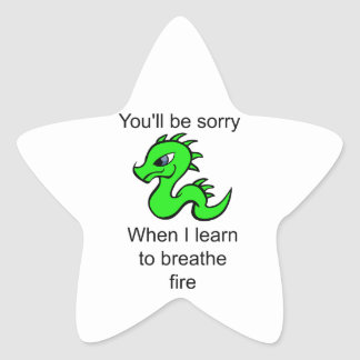 Youll be sorry - baby dragon star sticker