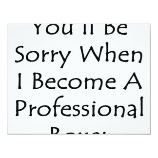 You'll Be Sorry When I Become A Professional Boxer Personalized Invite