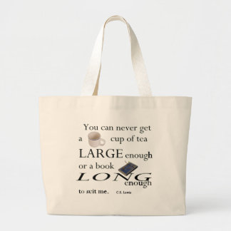 You'll never find a cup of tea large tote bag