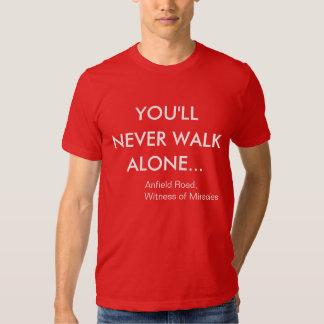 You'll Never Walk Alone Liverpool FC Tshirt