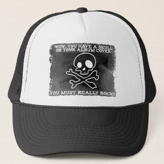Youmust really rock trucker hat