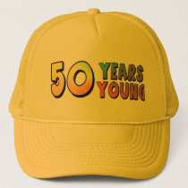 Young 50th Birthday Hat