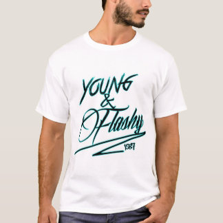 Young And Flashy T-Shirt