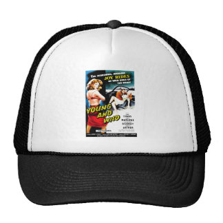 Young and Wild Trucker Hat