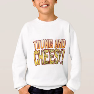 Young Blue Cheesy Sweatshirt