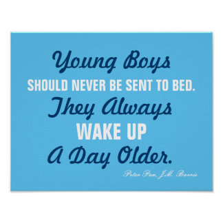 Young Boys Should Never...Peter Pan Quote Poster