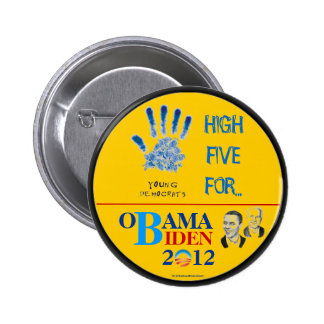 YOUNG DEMOCRATS High Five for OBAMA/BIDEN 2012 pol Button