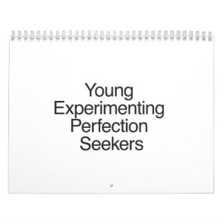 Young Experimenting Perfection Seekers.ai Calendar