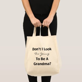 Young Grandma (customizable) Tote Bag Gift ideas for new Grandmas