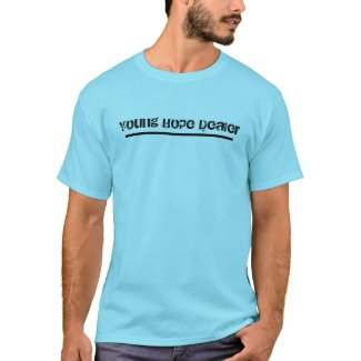 Young Hope Dealer Shirt