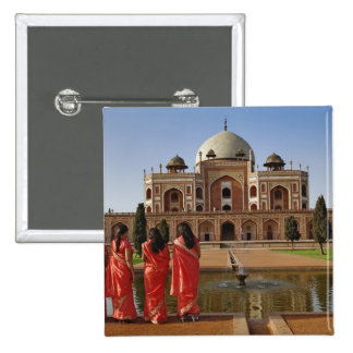 Young Indian ladies and Humayun's Tomb, Delhi, Pinback Button