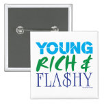 Young Rich & Flashy 2 Inch Square Button