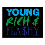Young Rich & Flashy Postcards