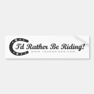"Young Rider ""I'd Rather Be Riding"" Bumper Sticker"