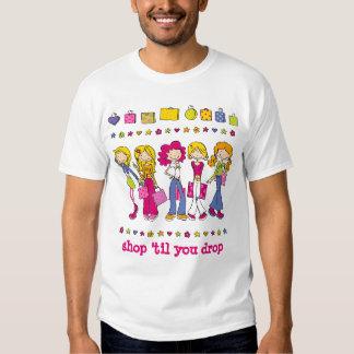 """Young Shopping Girls - """"shop 'til you drop"""" Shirt"""