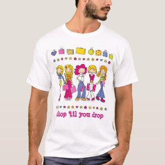 """Young Shopping Girls - """"shop 'til you drop"""" T-Shirt"""