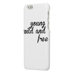 Young Wild Free Iphone Cases Covers Zazzle