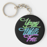 Young Wild and Free Key Chain