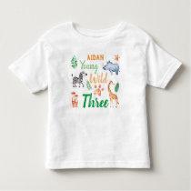 Young Wild and Three Safari Animal Birthday Toddler T-shirt