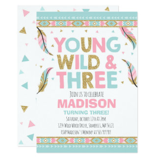 Young Wild & Three Birthday Invitation Wild Party