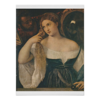 YOUNG WOMN AT HER TOILET c. 1513 TITIAN-POSTER Poster