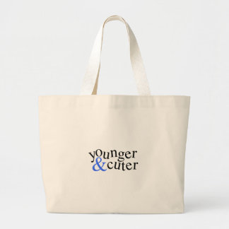 Younger and Cuter Canvas Bag