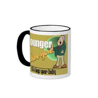Younger than You Ringer Coffee Mug