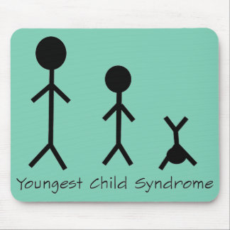 Youngest child syndrome funny mousepad
