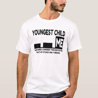 Youngest of Three Joke T-Shirt