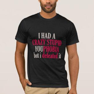 Youphobia Funny on Black T-Shirt