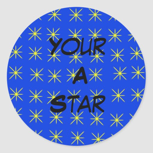 Your A Star Stickers
