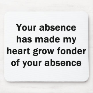 Your Absence Mousepad