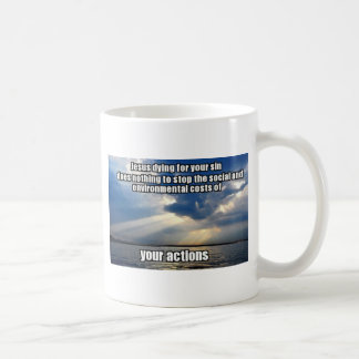 Your Actions Coffee Mug