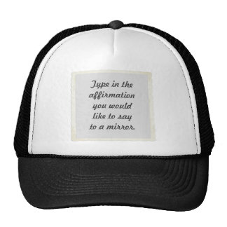 Your affirmation on a mirror design hats
