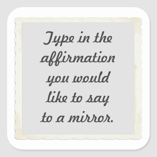 Your affirmation on a mirror design Stickers