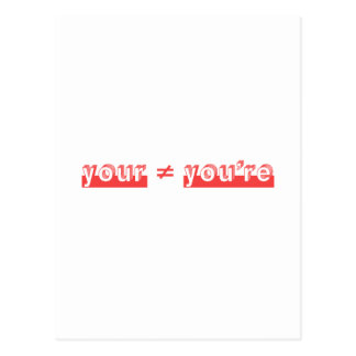 """Your"" and ""You're"" are two different words. Postcard"