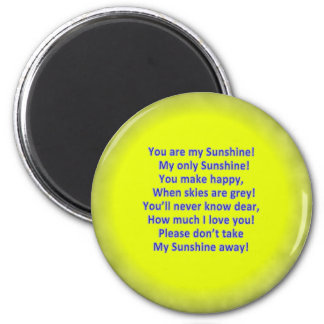 "Your are My Sunshine 2 1/4"" Round Magnet"