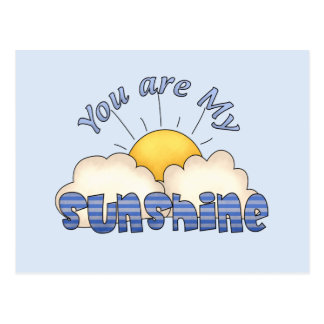 Your Are my Sunshine Postcard