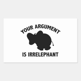 Your Argument Is Irrelephant Rectangular Sticker