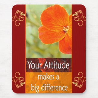Your Attitude - Motivational Mousepad