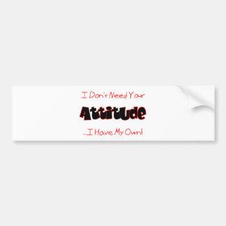 Your Attitude (Red) Bumper Sticker