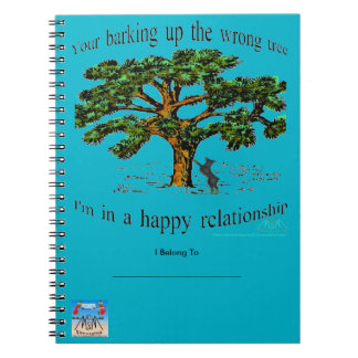 your barking up the wrong tree notebook