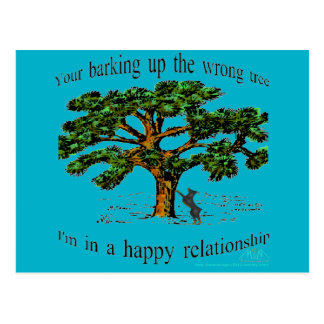 your barking up the wrong tree postcard