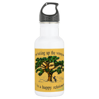 your barking up the wrong tree stainless steel water bottle